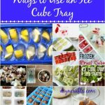40 Clever and Creative Ways to Use an Ice Cube Tray