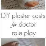 DIY Plaster Casts for Doctor Role Play