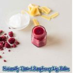 Make Your Own Naturally Tinted Raspberry Lip Balm