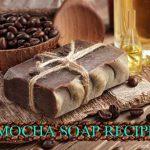 MOCHA SOAP RECIPE