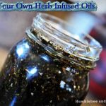 Make Your Own Herb Infused Oils