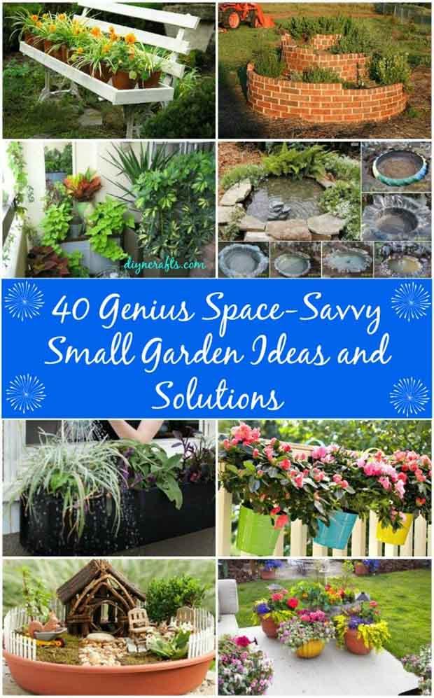 Small Garden Ideas For Tiny Outdoor Spaces Summer 2018: 40 Genius Space-Savvy Small Garden Ideas And Solutions