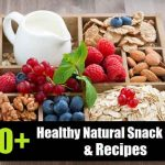 500+ Healthy Natural Snack Ideas & Recipes