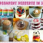 22 Decadent Desserts In Jars