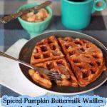 Spiced Pumpkin Buttermilk Waffles with Cinnamon-Honey Butter