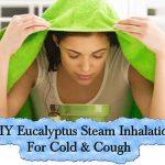 DIY Eucalyptus Steam Inhalation For Cold & Cough