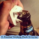21 Essential Drinking Hacks Everyone Needs To Know