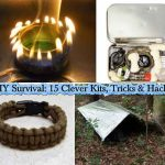 DIY Survival: 15 Clever Kits, Tricks & Hacks