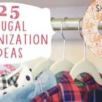 25 FRUGAL DIY ORGANIZATION IDEAS