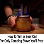How To Turn A Beer Can Into The Only Camping Stove You'll Ever Need