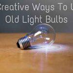 9 Creative Ways To Use Old Light Bulbs