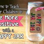 How to Teach Your Children to Be More Positive with a Happy Jar