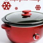 Crockpot Christmas: 30 Holiday Slow Cooker Recipes