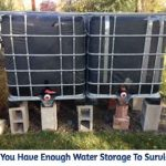 Do You Have Enough Water Storage To Survive?