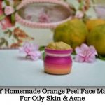 DIY Homemade Orange Peel Face Mask For Oily Skin & Acne