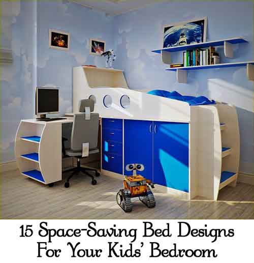 15 Space Saving Bed Designs For Your Kids Bedroom Lil