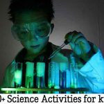 100+ Science Activities for kids