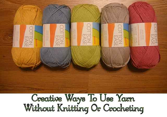 Knitting Or Crocheting Faster : Creative ways to use yarn without knitting or crocheting