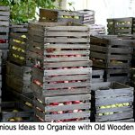10 Ingenious Ideas to Organize with Old Wooden Crates
