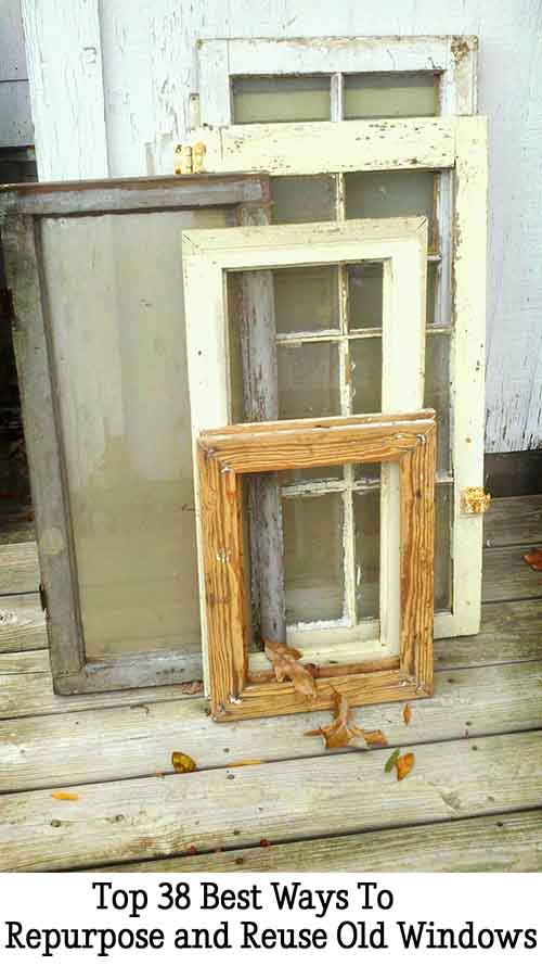 Top 38 best ways to repurpose and reuse old windows lil for Ways to use old windows