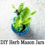 DIY Herb Mason Jars