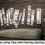 Frugal Living Tips with Money Saving Ideas