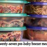 Twenty-seven pre-baby freezer meals