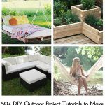50+ DIY Outdoor Project Tutorials to Make