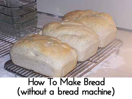 how to make bread without a bread machine