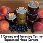 33 Canning and Preserving Tips from Experienced Home Canners