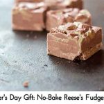 Father's Day Gift: No-Bake Reese's Fudge Bars