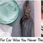 16 Uses For Car Wax You Never Thought Of