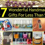 37 Wonderful Handmade Gifts For Less Than $10