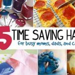 25 Time Saving Hacks For Busy Parents