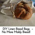 DIY Linen Bread Bags – No More Moldy Bread!