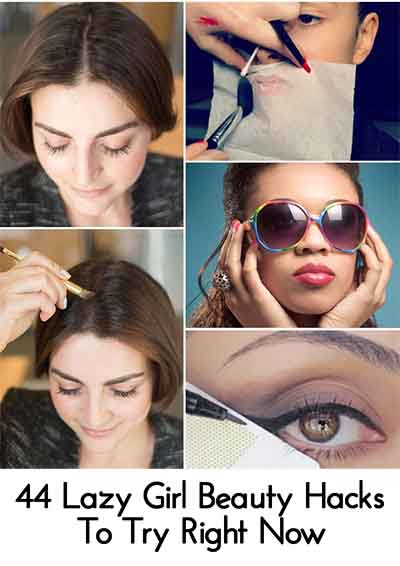 44 Lazy Girl Beauty Hacks To Try Right Now - Lil Moo Creations