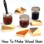 How To Make Wood Stain