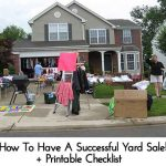 How To Have A Successful Yard Sale! + Printable Checklist