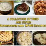 A Collection Of Tried And Tested Depression and WWII Recipes