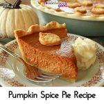 Pumpkin Spice Pie Recipe