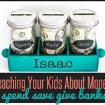 Teaching Kids About Money with Spend Save Give Jars