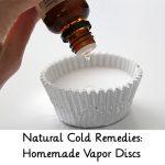 Natural Cold Remedies: Homemade Vapor Discs