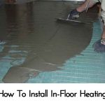 How To Install In-Floor Heating