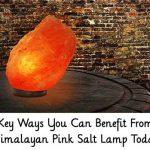12 Key Ways You Can Benefit From A Himalayan Pink Salt Lamp Today