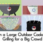 Plan a Large Outdoor Cookout – Grilling for a Big Crowd