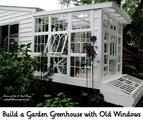 Garden Greenhouse Ideas Build a garden greenhouse with old windows lil moo creations image ourfairfieldhomeandgarden workwithnaturefo