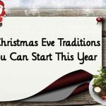 8 Christmas Eve Traditions You Can Start This Year