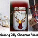 18 Captivating DIY Christmas Mason Jars