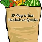 29 Ways to Save Hundreds on Groceries