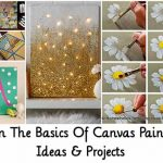 Learn The Basics Of Canvas Painting: Ideas & Projects